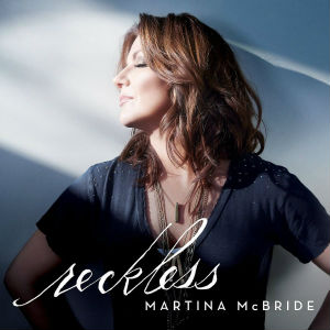 Martina McBride - Reckless (album cover)