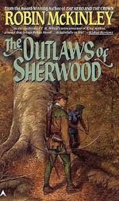 Cover, Robin McKinley, Outlaws of Sherwood