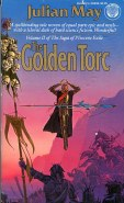 The Golden Torc, second volume of Julian May's Saga of Pliocene Exile, cover